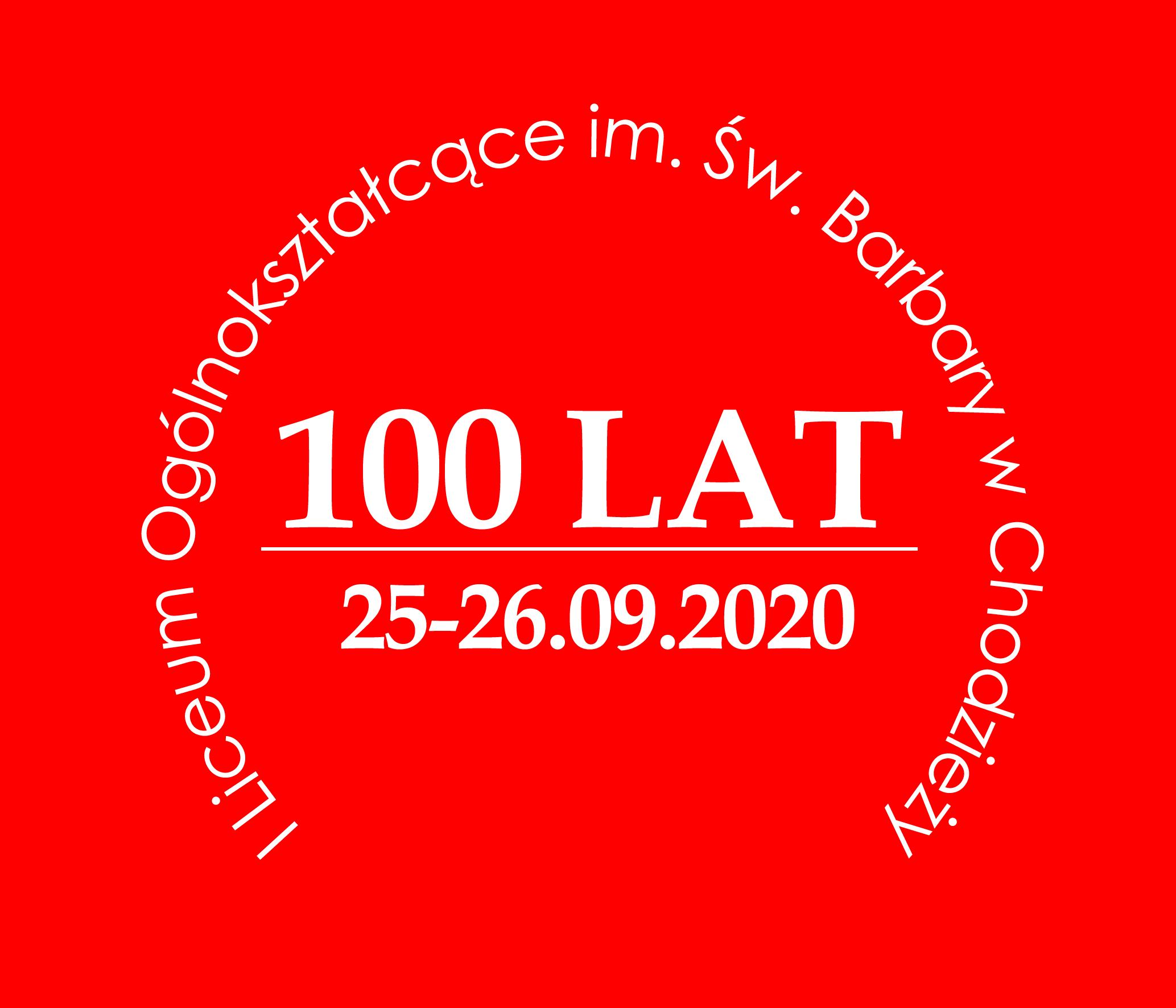 100 lecie I liceum ogólnokształcącego im. św. Barbary w Chodzieży